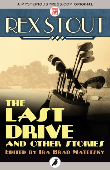 The Last Drive ebook by Rex Stout
