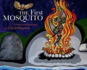 The First Mosquito ebook by Caroll Simpson