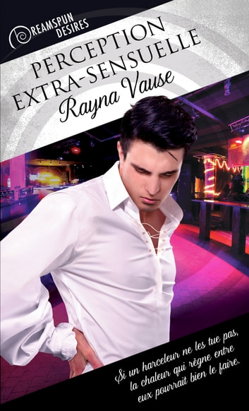 Perception extra-sensuelle ebook by Rayna Vause