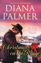 Christmas On The Range ebook by Diana Palmer