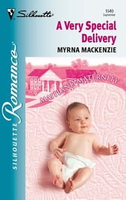 A Very Special Delivery ebook by Myrna Mackenzie