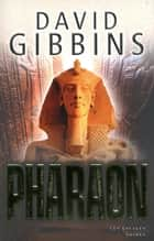 Pharaon ebook by David GIBBINS