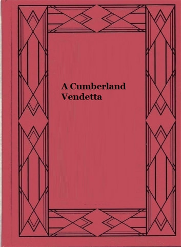 A Cumberland Vendetta ebook by John Fox