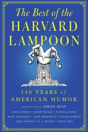 The Best of the Harvard Lampoon - 140 Years of American Humor ebook by Harvard Lampoon