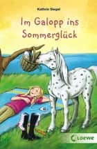 Im Galopp ins Sommerglück ebook by Kathrin Siegel