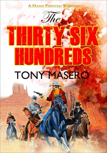 The Thirty Six Hundreds 電子書籍 by Tony Masero