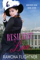 Resilient Love - Banished Saga, Book 7 ebook by Ramona Flightner