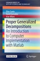 Proper Generalized Decompositions ebook by Elías Cueto,David González,Icíar Alfaro