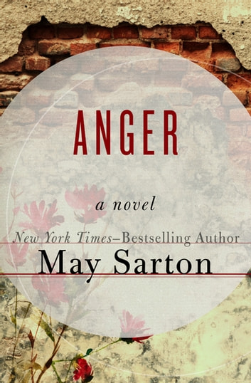 Anger - A Novel ebook by May Sarton