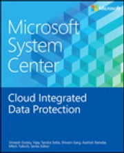 Microsoft System Center Data Protection for the Hybrid Cloud ebook by Shreesh Dubey,Vijay Tandra Sistla,Shivam Garg,Aashish Ramdas,Mitch Tulloch