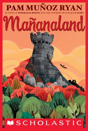 Mañanaland ebook by Pam Muñoz Ryan