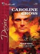 Trust Me ebook by Caroline Cross