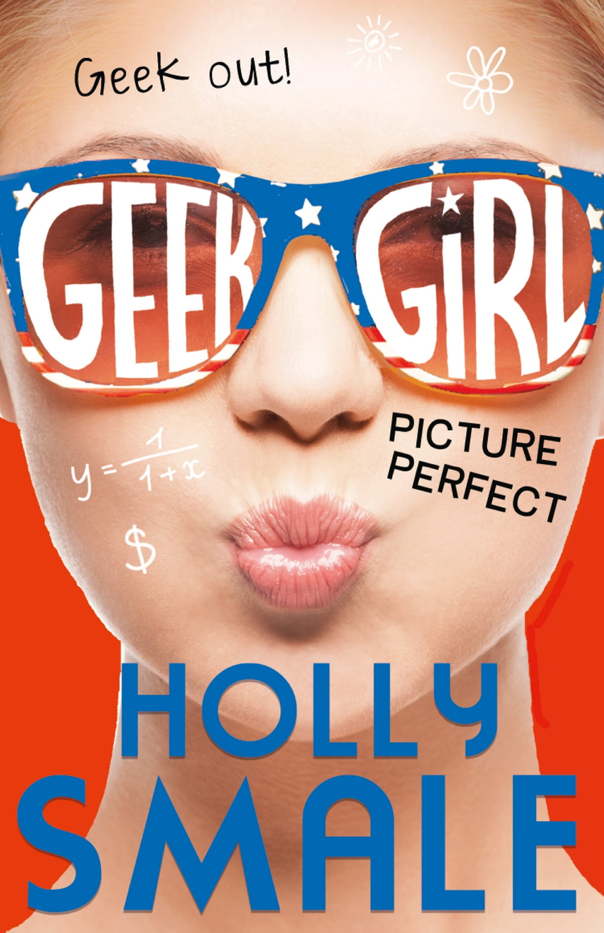 Picture Perfect (Geek Girl, Book 3) ebook by Holly Smale - Rakuten Kobo