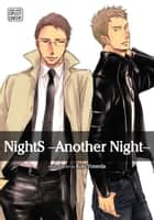 NightS -Another Night-, Vol. 1 (Yaoi Manga) ebook by Kou Yoneda