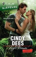 Night Rescuer ebook by Cindy Dees