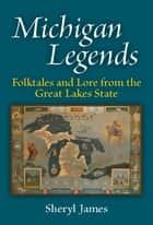 Michigan Legends ebook by Sheryl James