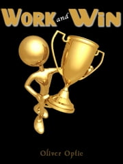 Work And Win ebook by oliver optic (william t. adams)