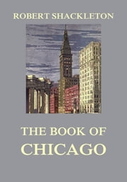 The Book of Chicago ebook by Robert Shackleton