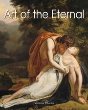 Art of the Eternal ebook by Victoria Charles