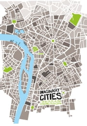 Imaginary Cities ebook by Darran Anderson
