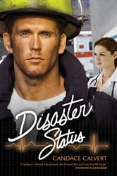 Disaster Status ebook by Candy Calvert