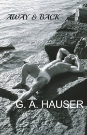 Away & Back ebook by G. A. Hauser