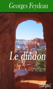 Le dindon ebook by Georges Feydeau