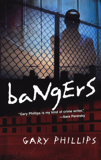 Bangers ebook by Gary Phillips