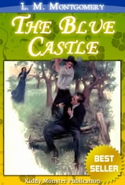 The Blue Castle By L. M. Montgomery ebook by L. M. Montgomery