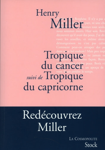 Tropique du Cancer suivi de Tropique du Capricorne ebook by Henry Miller