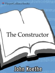 The Constructor - Poems ebook by John Koethe