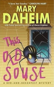 This Old Souse - A Bed-and-Breakfast Mystery ebook by Mary Daheim