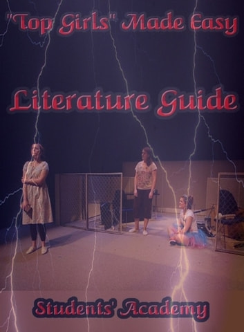 """Top Girls"" Made Easy: Literature Guide ebook by Students' Academy"