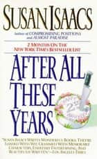 After All These Years ebook by Susan Isaacs