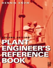 Plant Engineer's Reference Book ebook by DENNIS A SNOW