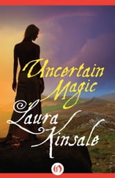 Uncertain Magic ebook by Laura Kinsale