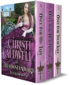 The Theodosia Sword: Books 1-3 - The Theodosia Sword ebook by Christi Caldwell