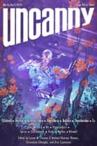 Uncanny Magazine Issue 33 - March/April 2020 ebook by