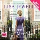 Before I Met You audiobook by Lisa Jewell