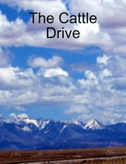 The Cattle Drive ebook by Burr Cook