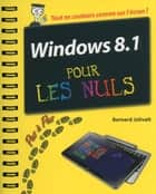 Windows 8.1 Pas à pas pour les Nuls ebook by Bernard JOLIVALT
