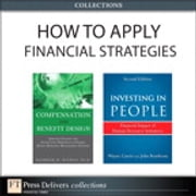 How to Apply HR Financial Strategies (Collection) ebook by Wayne Cascio,John Boudreau,Bashker D. Biswas
