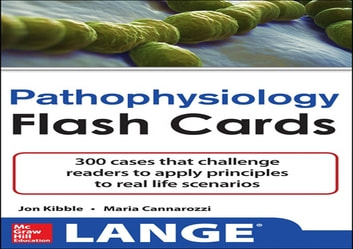 Pathophysiology Flash Cards ebook by Maria Cannarozzi,Jonathan D. Kibble