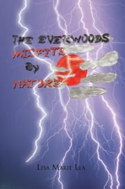 The Everwoods ~~ Misfits By Nature ebook by Lisa Marie Lea