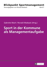 Sport in der Kommune als Managementaufgabe ebook by
