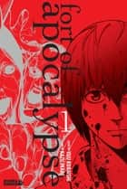 Fort of Apocalypse - Volume 1 ebook by Yuu Kuraishi, Kazu Inabe