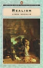 Style and Civilization - Realism ebook by Linda Nochlin