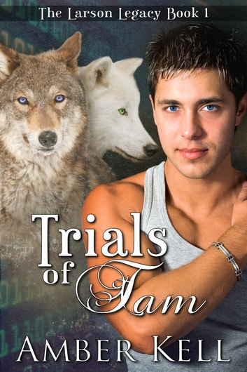 Trials of Tam ebook by Amber Kell