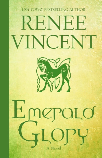 Emerald Glory - Vikings of Honor, #2 ebook by Renee Vincent