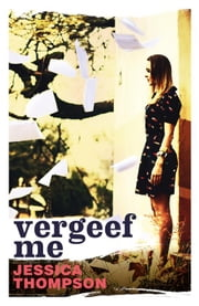 Vergeef me ebook by Jessica Thompson